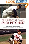 The Greatest Game Ever Pitched: Juan...