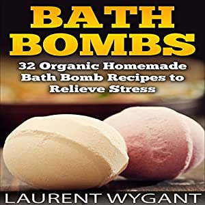 Bath Bombs Audiobook