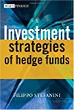Image of Investment Strategies of Hedge Funds (The Wiley Finance Series)