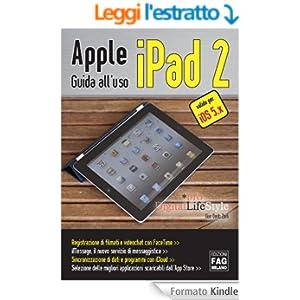 Apple iPad 2 - Guida all'uso (Digital LifeStyle Pro)