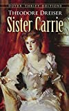 By Theodore Dreiser Sister Carrie (1st Edition) [Paperback]