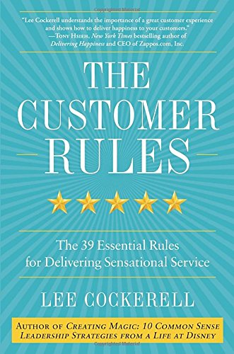 The Customer Rules: The 39 Essential Rules for Delivering Sensational Service (The Big Book Of Customer Service compare prices)