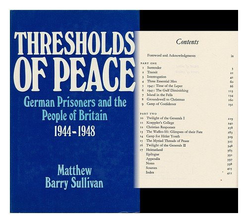 thresholds-of-peace-four-hundred-thousand-german-prisoners-and-the-people-of-britain-1944-1948-by-ma