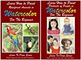 img - for Learn How to Paint Portraits of People and Rainforest Animals In Watercolor For the Absolute Beginner (Learn to Draw) book / textbook / text book