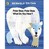 Polar Bear, Polar Bear, What Do You Hear? (Picture Puffin)by Eric Carle