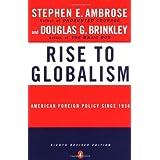 Rise to Globalism ~ Douglas G. Brinkley