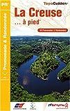 echange, troc FFRandonnée - La Creuse à pied : 50 promenades & randonnées