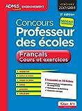 Concours Professeur des écoles - Français - Cours et exercices - L'essentiel en 50 fiches - Concours 2017...