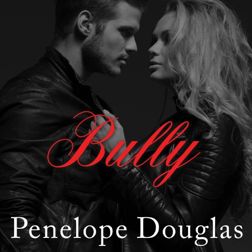 Bully: Fall Away, Book 1 by Penelope Douglas and Abby Craden (May 26