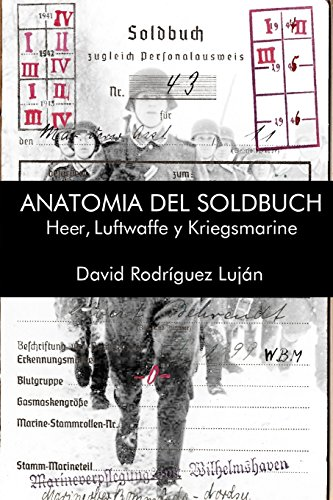Anatomia del Soldbuch  [Rodriguez Lujan, David] (Tapa Blanda)
