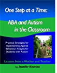 One Step at a Time: ABA and Autism in...