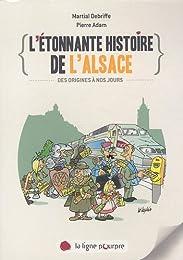 L' étonnante histoire de l'Alsace