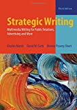 img - for Strategic Writing: Multimedia Writing for Public Relations, Advertising, and More book / textbook / text book