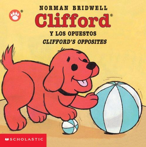 Clifford y los Opuestos (Clifford the Big Red Dog)