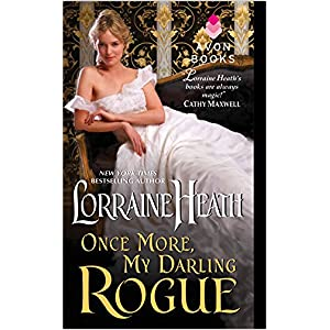 Once More My Darling Rogue by Lorraine Heath
