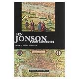 Jonson Four Comedies : Volpone, or the Fox Epicoene, or the Silent Woman, the Alchemist, Bartholomew Fair (Longman Annotated Texts)