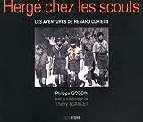 echange, troc Philippe Goddin - Herge chez les scouts. Les aventures de Renard curieux