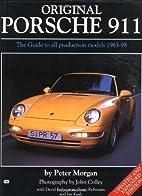Original Porsche 911: The Guide to All…