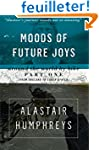 Moods of Future Joys: Around the Worl...