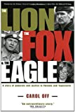 The Lion, the Fox and the Eagle (0679311386) by Carol Off