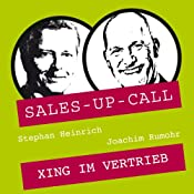 XING im Vertrieb (Sales-up-Call) | Stephan Heinrich, Joachim Rumohr