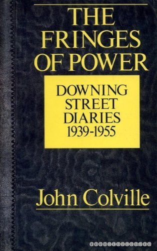 The Fringes of Power: 10 Downing Street Diaries, 1939-1955 PDF