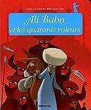 Minicontes Classiques - Ali Baba et les 40 Voleurs - D�s 3 ans