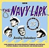The Navy Lark Volume 25: Avoiding Redundancy (BBC Radio Classic Comedy)