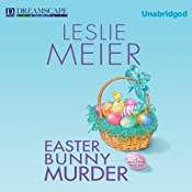 Easter Bunny Murder: A Lucy Stone Mystery, Book 19 | [Leslie Meier]