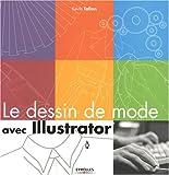echange, troc Kevin Tallon - Le dessin de mode avec Illustrator