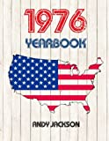 1976 U.S. Yearbook: Interesting original book full of facts and figures from 1976 - Unique birthday gift or anniversary present idea!