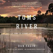 Toms River: A Story of Science and Salvation Audiobook by Dan Fagin Narrated by Dan Woren