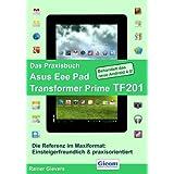 Das Praxisbuch Asus Eee Pad Transformer Prime TF201
