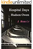Hospital Days: A Memoir