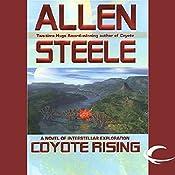 Coyote Rising: A Novel of Interstellar Revolution | [Allen Steele]
