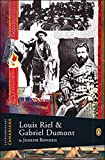 img - for Extraordinary Canadians Louis Riel and Gabriel Dumont: A Penguin Lives Biography book / textbook / text book