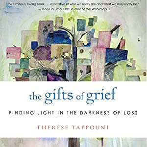 The Gifts of Grief Audiobook
