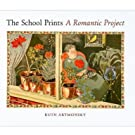 The School Prints: A Romantic Project (Hardcover)