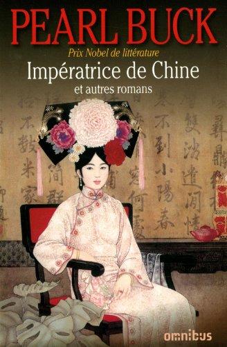 Impératrice de Chine et autres romans