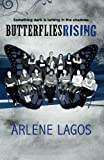 img - for Butterflies Rising (Butterflies Series) (Volume 2) book / textbook / text book