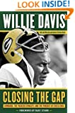 Closing the Gap: Lombardi, the Packers Dynasty, and the Pursuit of Excellence