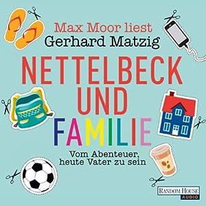 Nettelbeck und Familie Hörbuch