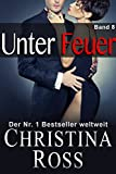 Unter Feuer: Band 8 (German Edition)