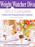 Weight Watchers Diva 2012 Complete 0 Points Plus Program Recipes Cookbook