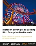 img - for Microsoft Silverlight 5: Building Rich Enterprise Dashboards book / textbook / text book