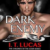 Dark Enemy Redeemed | I. T. Lucas