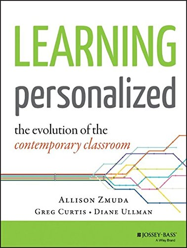 Learning Personalized: The Evolution of the Contemporary Classroom (Make Learning Personal compare prices)