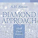 The Diamond Approach: A Path of Inner Discovery | A. H. Almaas