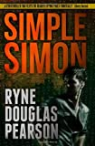 Simple Simon [Paperback] [2012] (Author) Ryne Douglas Pearson