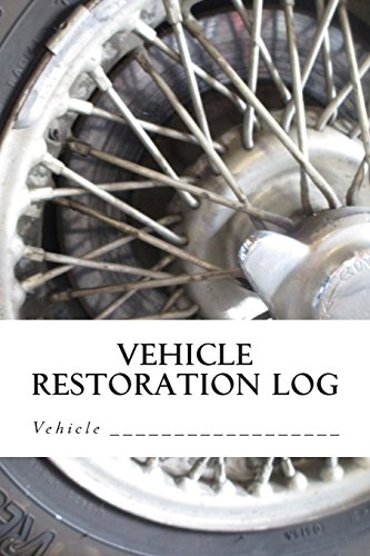 Vehicle Restoration Log: Wheel Cover (S M Car Journals)